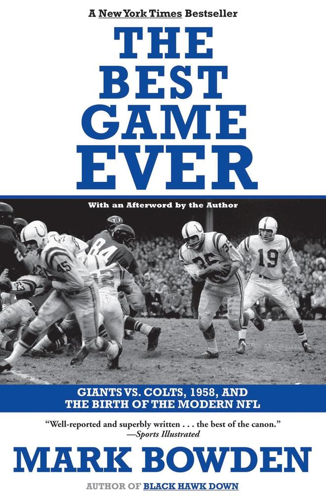 The Best Game Ever: Giants vs. Colts, 1958, and the Birth of the Modern NFL als Taschenbuch
