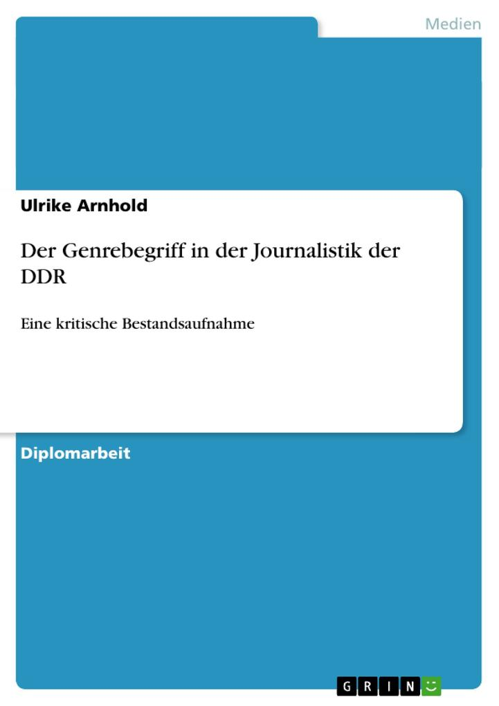 Der Genrebegriff in der Journalistik der DDR als Buch (kartoniert)
