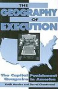 The Geography of Execution: The Capital Punishment Quagmire in America als Taschenbuch