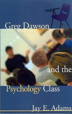 Greg Dawson and the Psychology Class als Taschenbuch