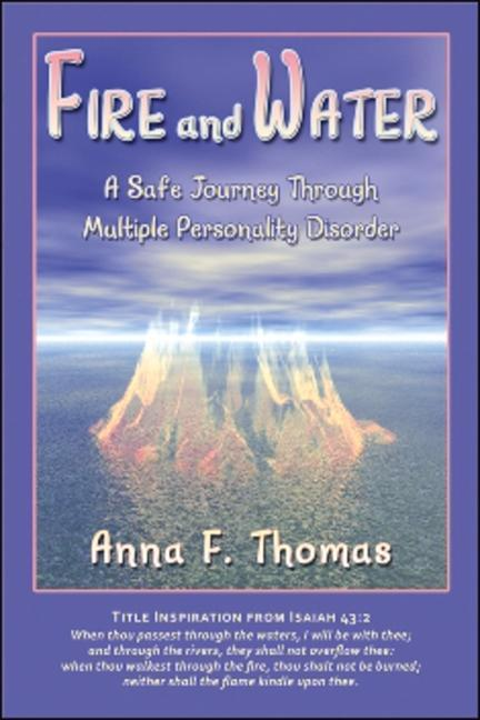 Fire and Water: A Safe Journey Through Multiple Personality Disorder als Taschenbuch