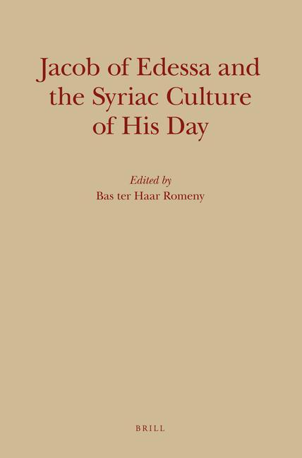 Jacob of Edessa and the Syriac Culture of His Day als Buch (gebunden)
