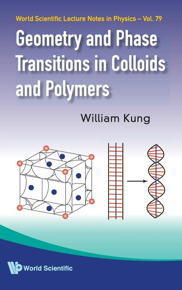 Geometry and Phase Transitions in Colloids and Polymers als Buch (gebunden)