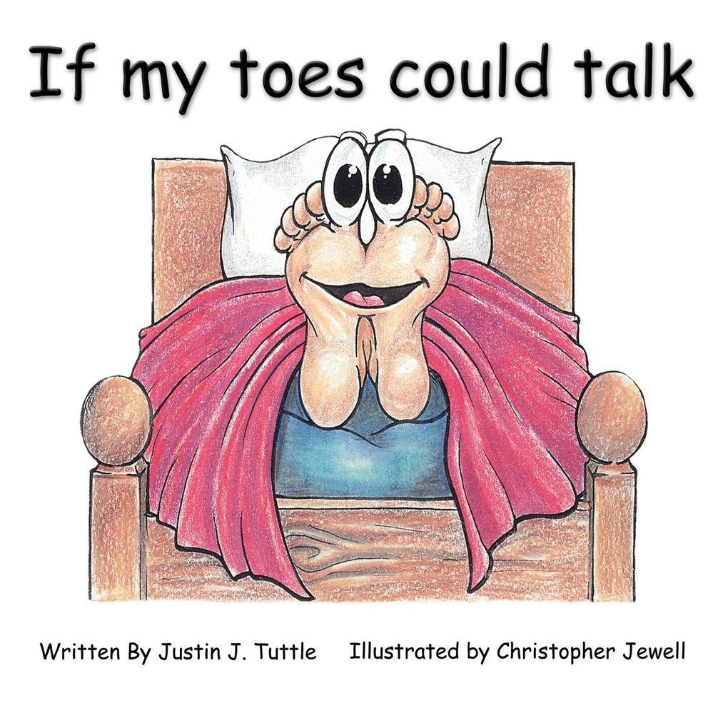 If My Toes Could Talk als Taschenbuch