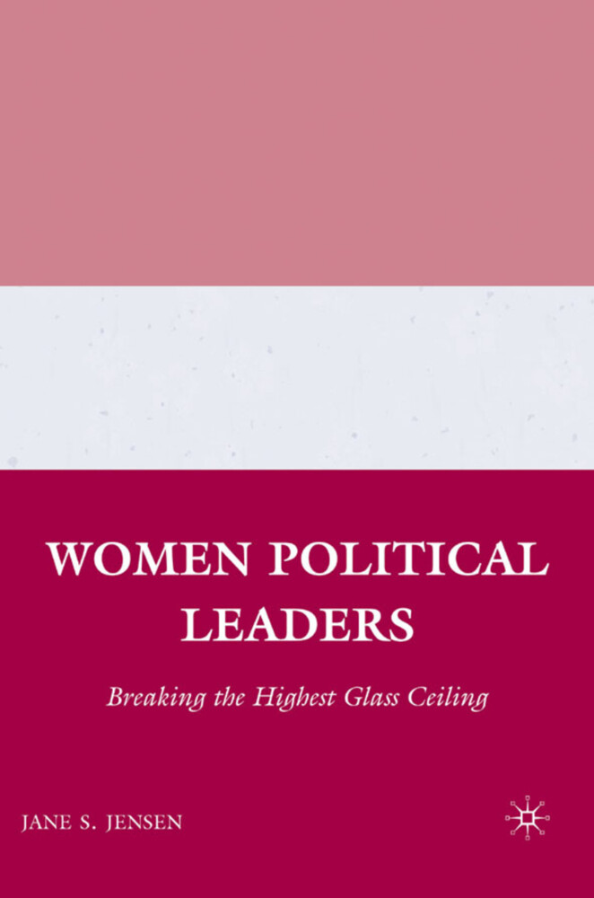 Women Political Leaders: Breaking the Highest Glass Ceiling als Buch (gebunden)