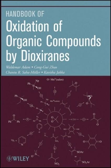 Oxidation of Organic Compounds by Dioxiranes als Taschenbuch