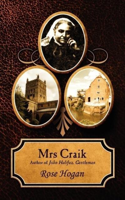 Mrs Craik: Author of John Halifax, Gentleman als Taschenbuch