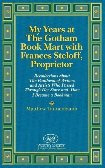 My Years at The Gotham Book Mart with Frances Steloff, Proprietor als Taschenbuch