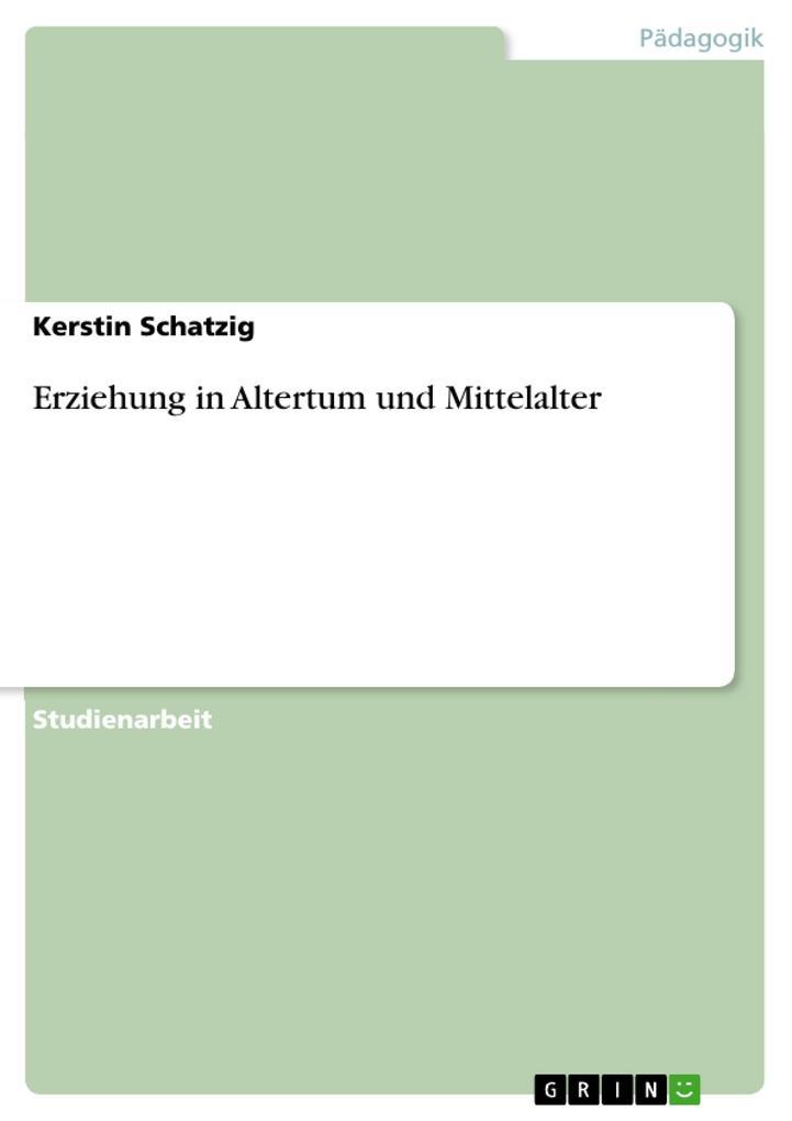 Erziehung in Altertum und Mittelalter als Buch (kartoniert)