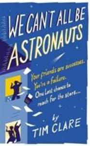 We Can't All Be Astronauts als Taschenbuch