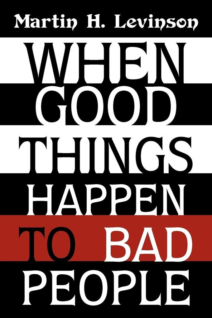 When Good Things Happen to Bad People als Taschenbuch