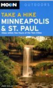 Moon Take a Hike Minneapolis and St. Paul als Taschenbuch