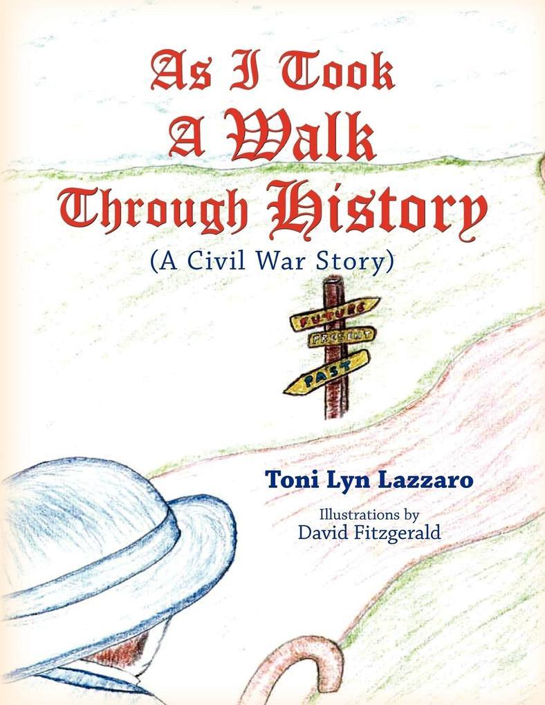 As I Took a Walk Through History als Taschenbuch