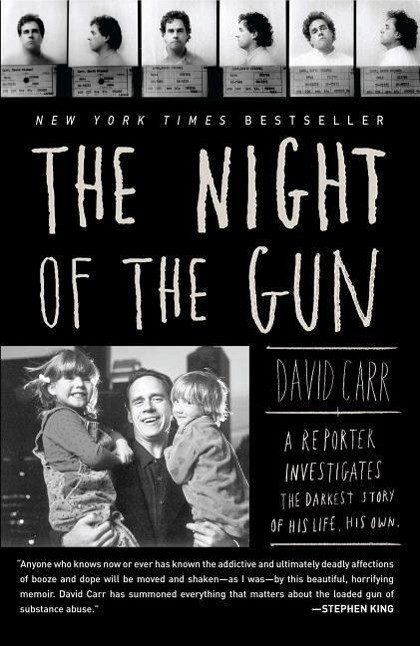 The Night of the Gun: A Reporter Investigates the Darkest Story of His Life. His Own. als Taschenbuch