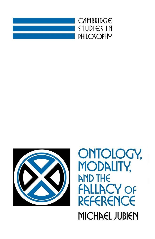 Ontology, Modality and the Fallacy of Reference als Taschenbuch