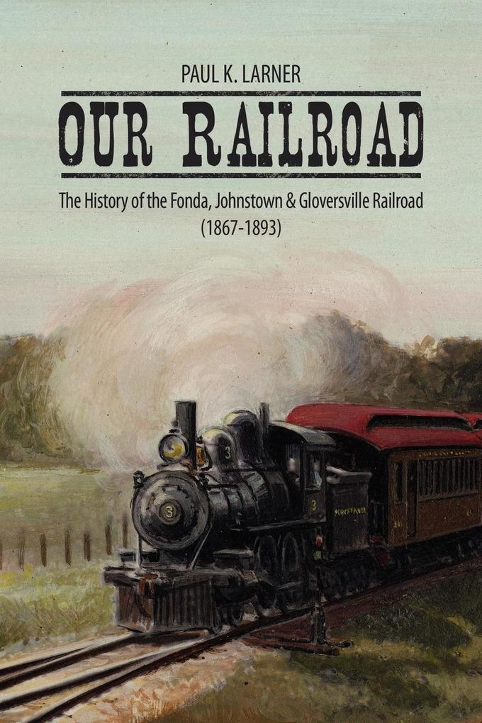 Our Railroad als Taschenbuch