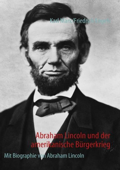 Abraham Lincoln und der amerikanische Bürgerkrieg als Buch (kartoniert)