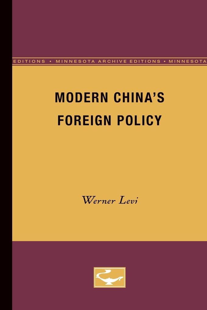 Modern China's Foreign Policy als Taschenbuch