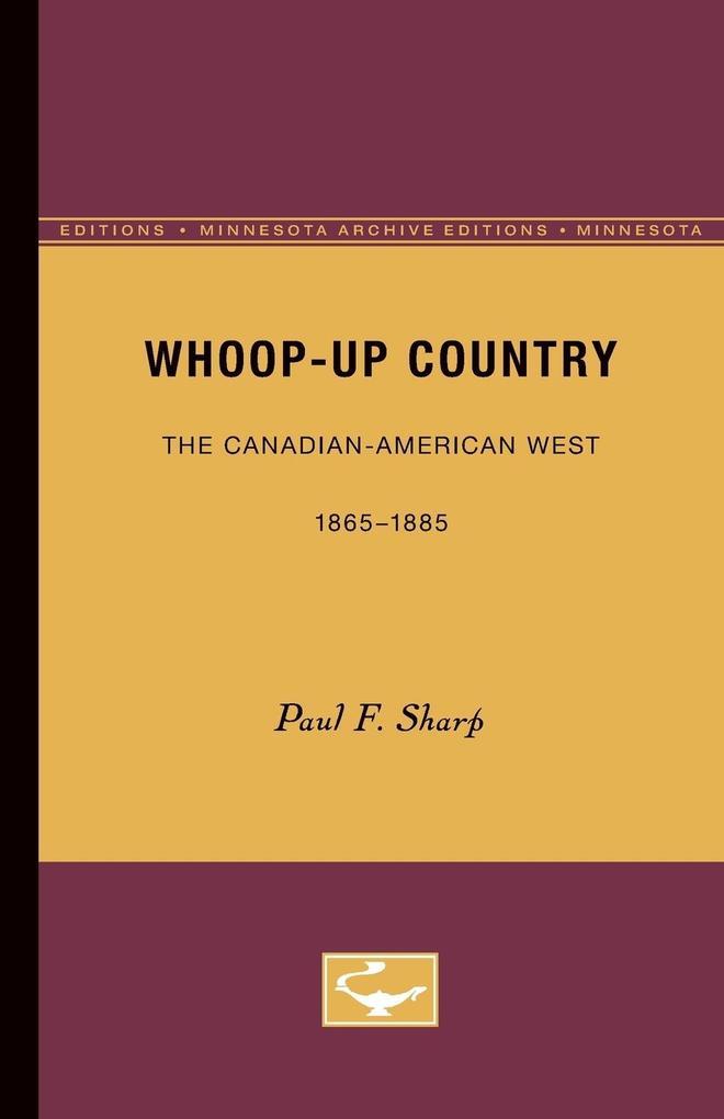 Whoop-up Country als Taschenbuch