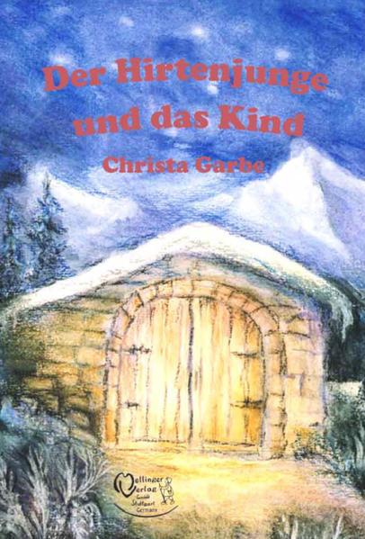 Der Hirtenjunge und das Kind als Buch (kartoniert)