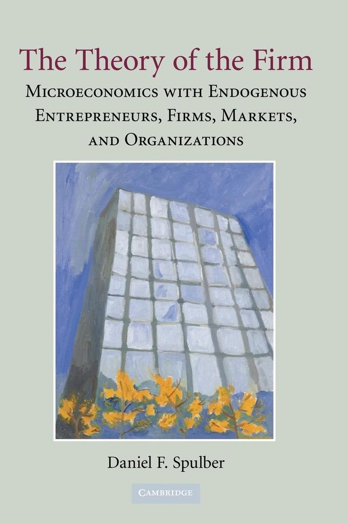 The Theory of the Firm als Buch (gebunden)