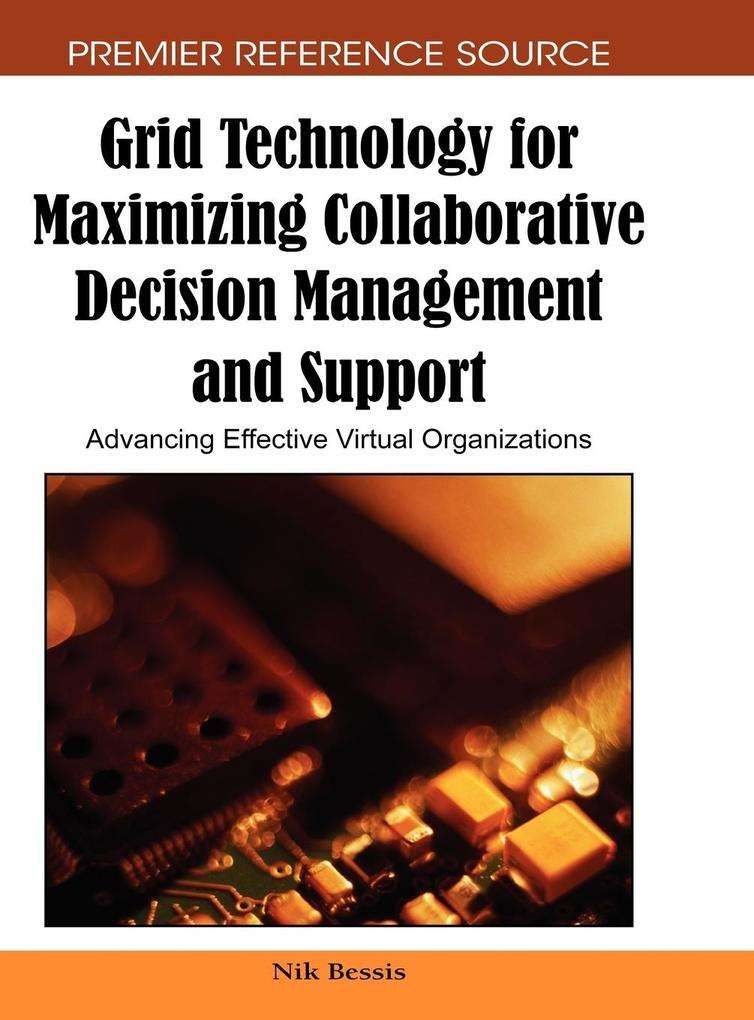 Grid Technology for Maximizing Collaborative Decision Management and Support als Buch (gebunden)