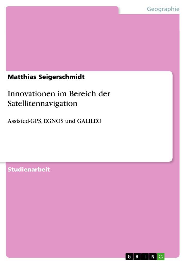 Innovationen im Bereich der Satellitennavigation als Buch (kartoniert)