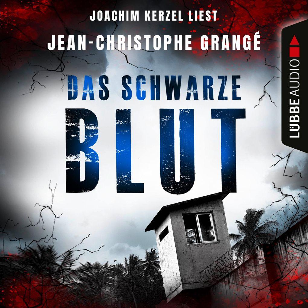 Jean-Christophe Grangé: Das schwarze Blut (Hörbuch ...