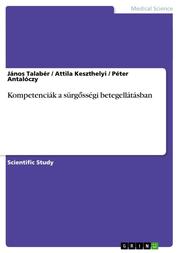Kompetenciák a sürgosségi betegellátásban als Buch (geheftet)