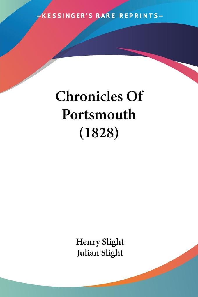 Chronicles Of Portsmouth (1828) als Taschenbuch