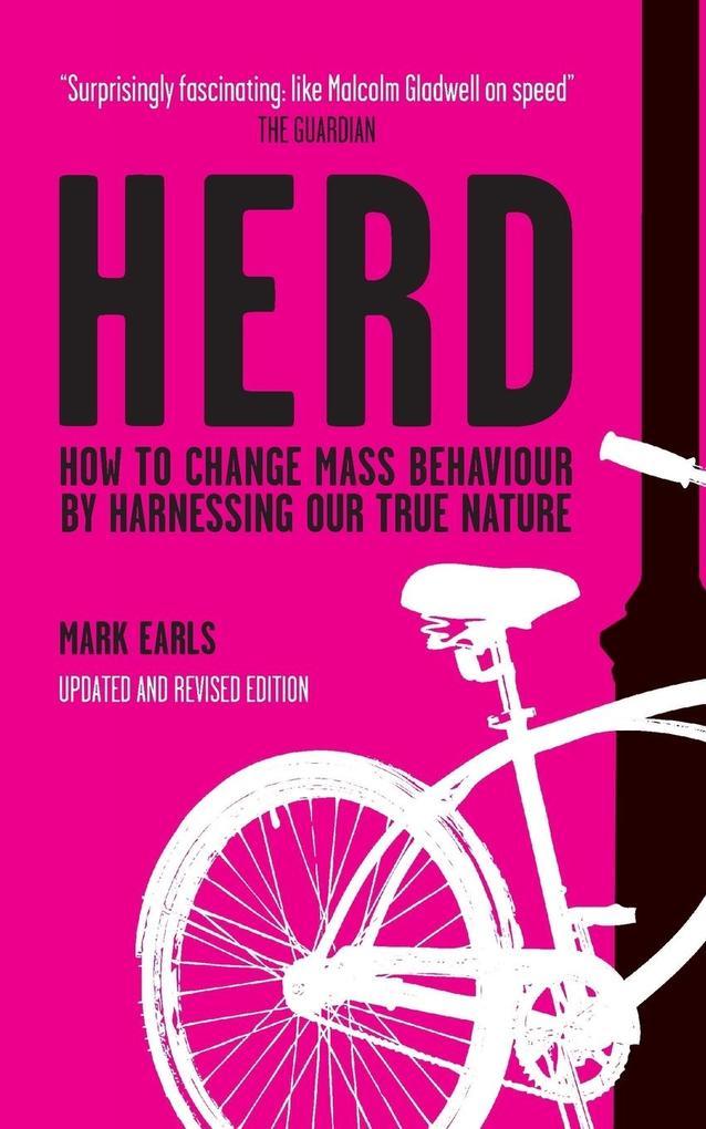 Herd: How to Change Mass Behaviour by Harnessing Our True Nature als Buch (kartoniert)