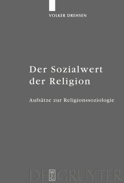 Der Sozialwert der Religion als Buch (gebunden)