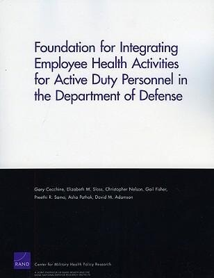 Foundation for Integrating Employee Health Activities for Active Duty Personnel in the Department of Defense als Taschenbuch