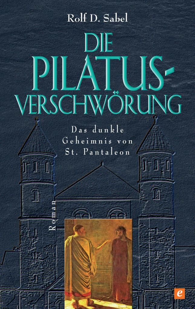 Die Pilatus-Verschwörung als eBook epub