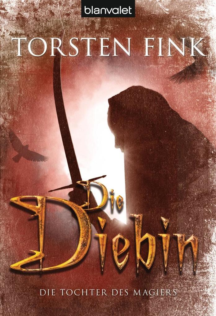 Die Tochter des Magiers 1: Die Diebin als eBook epub