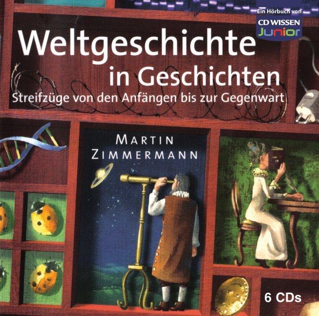 Weltgeschichte in Geschichten als Hörbuch CD