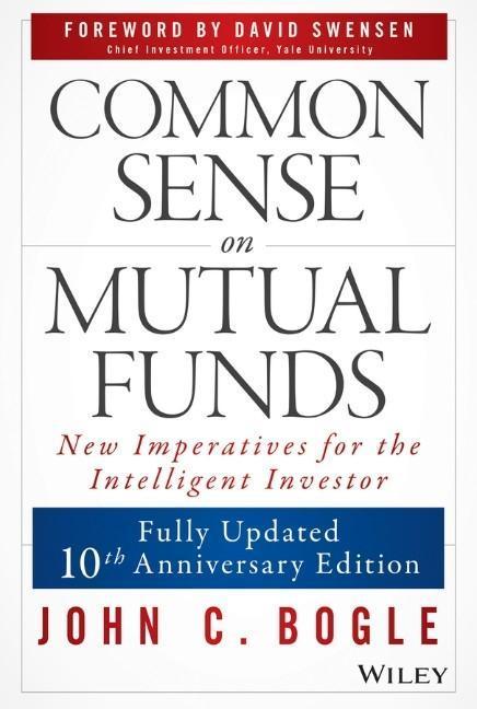 Common Sense on Mutual Funds als Buch (gebunden)
