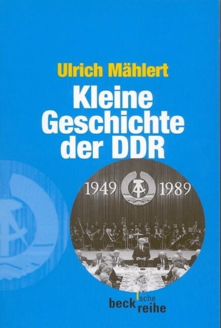 Kleine Geschichte der DDR als Taschenbuch