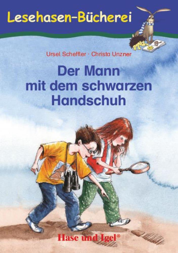 Ursel Scheffler, Christa Unzner: Der Mann mit dem
