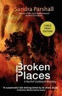 Broken Places: A Rachel Goddard Mystery