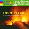 Geolino Extra - Abenteuer Erde