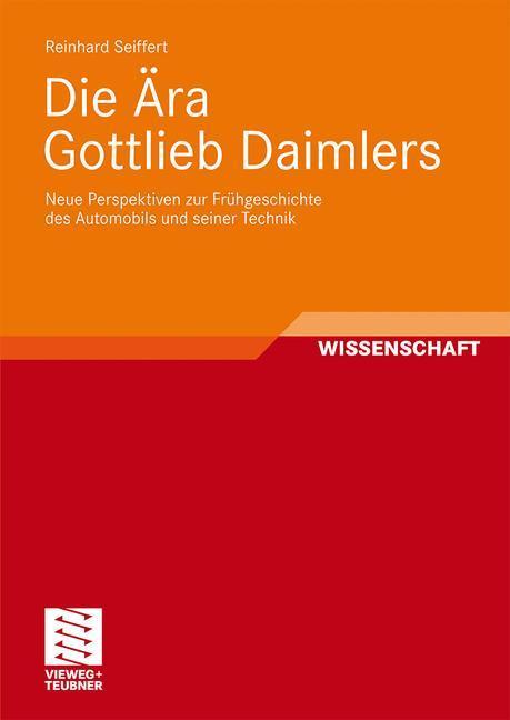 Die Ära Gottlieb Daimlers als Buch (kartoniert)