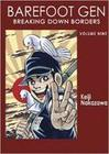 Barefoot Gen Vol 9: Breaking Down Borders