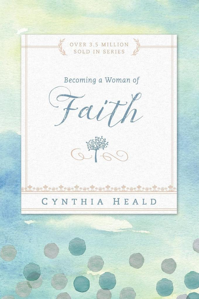 Becoming a Woman of Faith als Taschenbuch