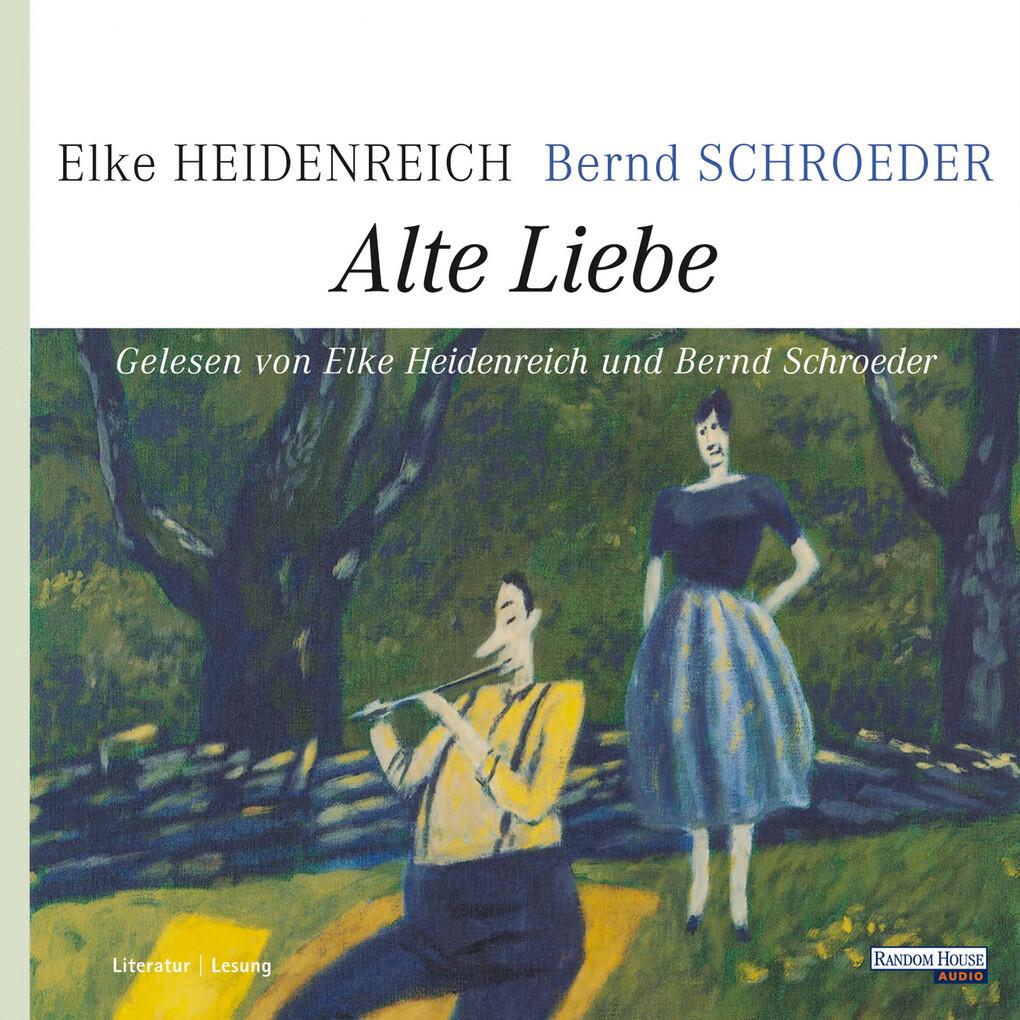 Alte Liebe als Hörbuch Download