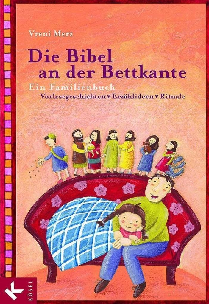 Die Bibel an der Bettkante als eBook epub