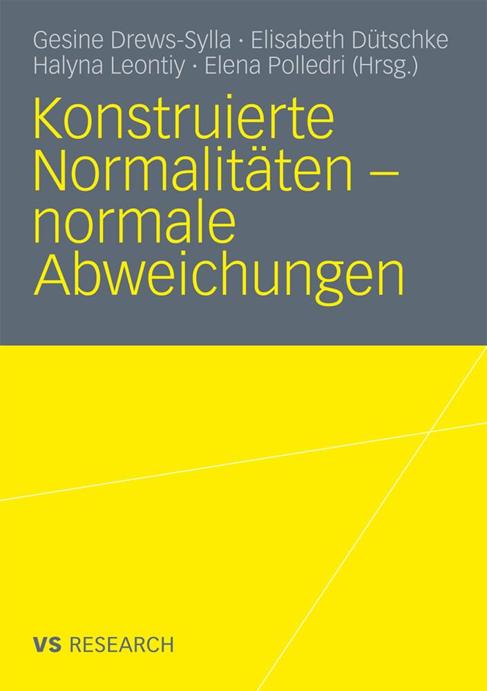 Konstruierte Normalitäten - normale Abweichungen als Buch (kartoniert)