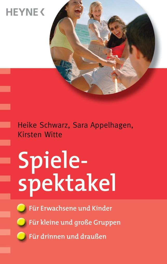 Spielespektakel als eBook epub