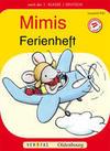 Deutsch Ferienheft 1. Schuljahr. Mimi die Lesemaus