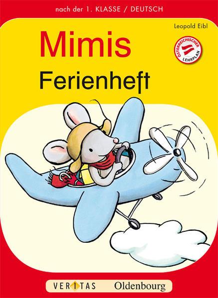 Deutsch Ferienheft 1. Schuljahr. Mimi die Lesemaus als Buch (kartoniert)
